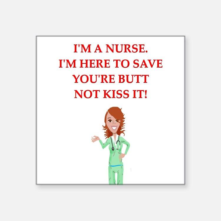 "funny joke nurses Square Sticker 3"" x 3"""