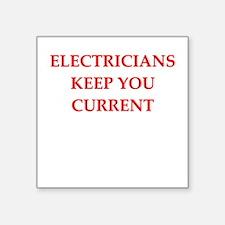 "ELECTRCIANS Square Sticker 3"" x 3"""