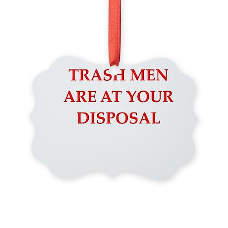 funny joke trash garbage men man Picture Ornament