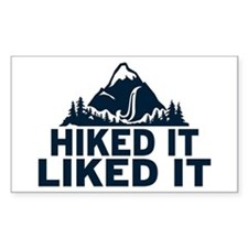 Hiked It Liked It Bumper Stickers