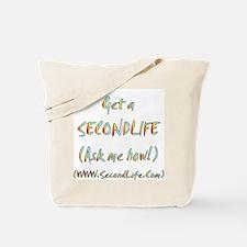 Get a SecondLife Tote Bag