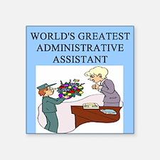 "secretary secretaries funny joke Square Sticker 3"""