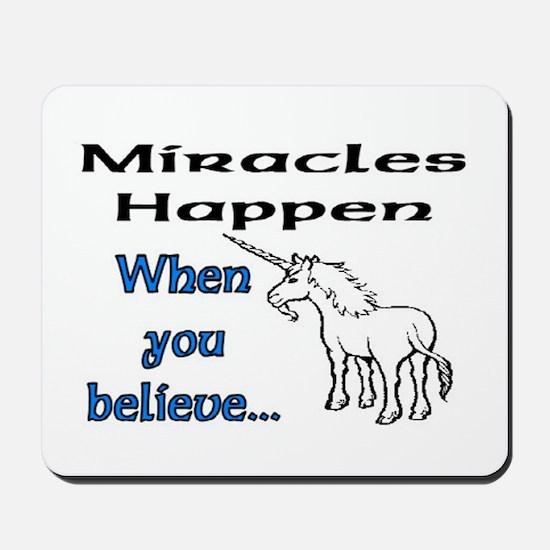 MIRACLES HAPPEN Mousepad