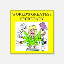 "funny joke secretary secretaries Square Sticker 3"""