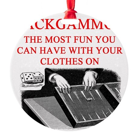 BACKGAMMON joke Round Ornament