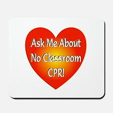 No Classroom CPR Mousepad