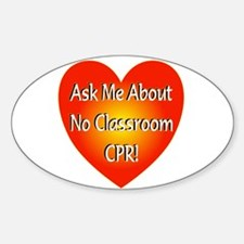 No Classroom CPR Oval Decal