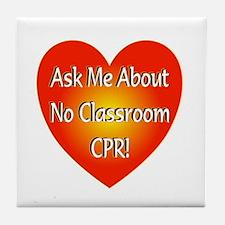No Classroom CPR Tile Coaster