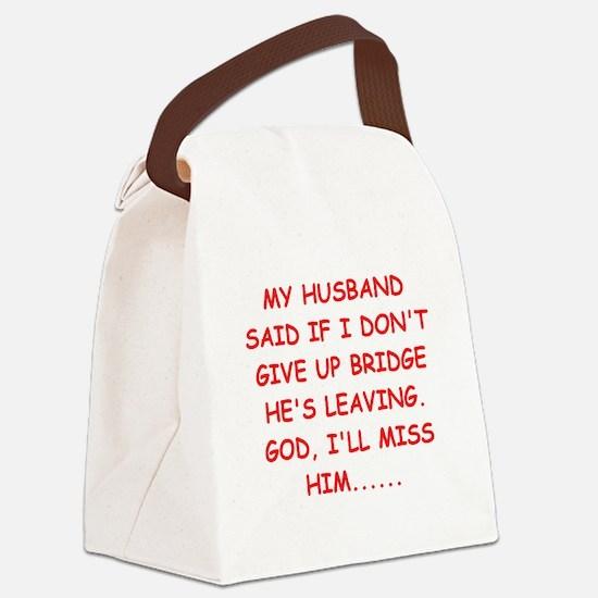bridge player joke Canvas Lunch Bag