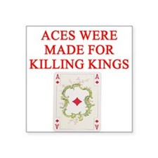 "aces and kings Square Sticker 3"" x 3"""