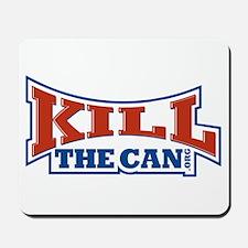 KillTheCan.org Logo Mousepad