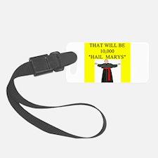 hail mary catholic humor Luggage Tag