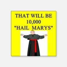 "hail mary catholic humor Square Sticker 3"" x 3"""