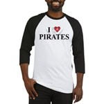 I Love Pirates Baseball Jersey