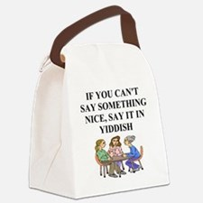 funny jewish joke yiddish proverb Canvas Lunch Bag