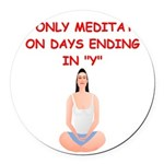 MEDITATE2.png Round Car Magnet