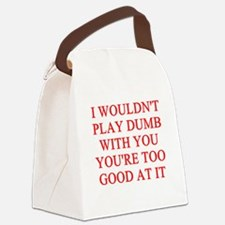 DUMB joke Canvas Lunch Bag