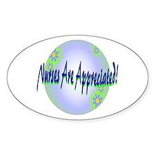 Nurses Are Appreciated! Oval Decal