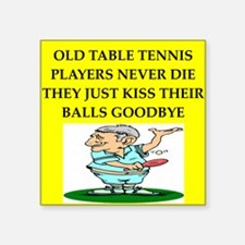 "table tennis Square Sticker 3"" x 3"""