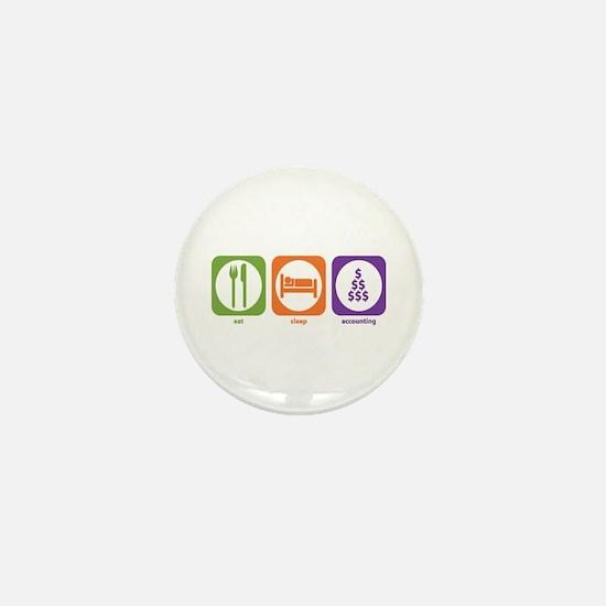Eat Sleep Accounting Mini Button