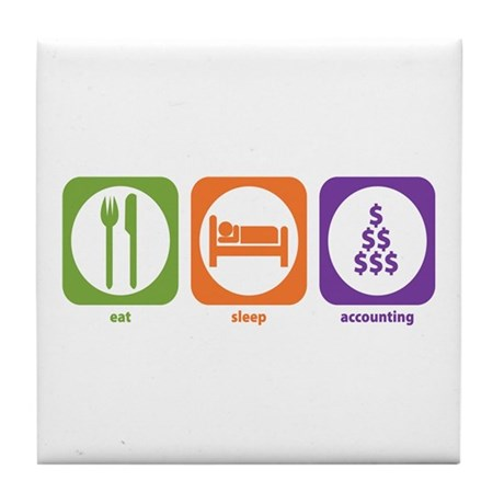 Eat Sleep Accounting Tile Coaster