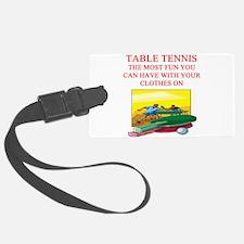 table tennis joke Luggage Tag