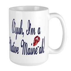 Ayuh - Native Maine-ah! Mug