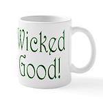Wicked Good! Mug