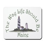 Maine State Motto Mousepad