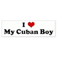 I Love My Cuban Boy Bumper Bumper Stickers