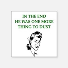 "lazy husband divorce joke Square Sticker 3"" x 3"""