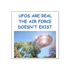 "ufo joke Square Sticker 3"" x 3"""