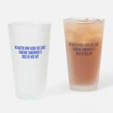 tired of her shit blue.png Drinking Glass