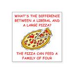 LIBERAL pizza Square Sticker 3