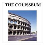 colisseum rome italy gifts Square Car Magnet 3