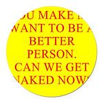 get naked Round Car Magnet