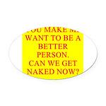 get naked Oval Car Magnet