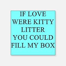 "funny kitty litter box joke Square Sticker 3"" x 3"""