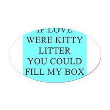 funny kitty litter box joke Oval Car Magnet
