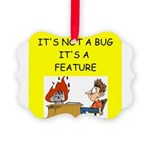 software engineer gifts Picture Ornament