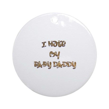 BABY DADDY Ornament (Round)