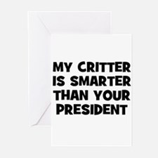 My Critter Is Smarter Than Yo Greeting Cards (Pack