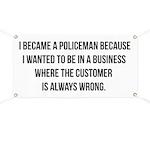Became a policeman Banner