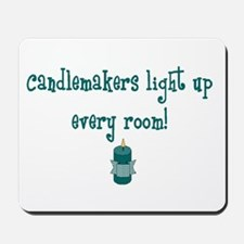 Candlemakers Light... Mousepad