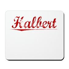 Halbert, Vintage Red Mousepad