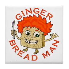 Funny Gingerbread Man Tile Coaster