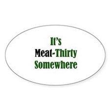 Meat-Thirty Oval Decal