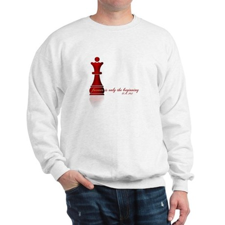 Forever is only the Beginning Chess Sweatshirt