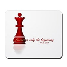 Forever is only the Beginning Chess Mousepad