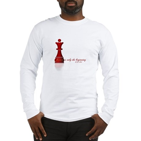 Forever is only the Beginning Chess Long Sleeve T-